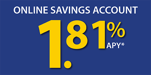 Click for current Online Savings Rate