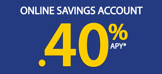 Click for current Online Savings Account rate.